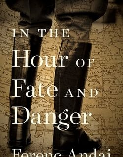 In the Hour of Fate and Danger by Fer­enc Andai