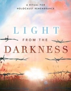 Light from the Darkness: A Ritual for Holocaust Remembrance by Deborah Fripp, Violet Helms
