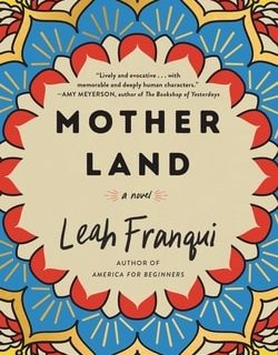 Moth­er Land by Leah Fran­qui