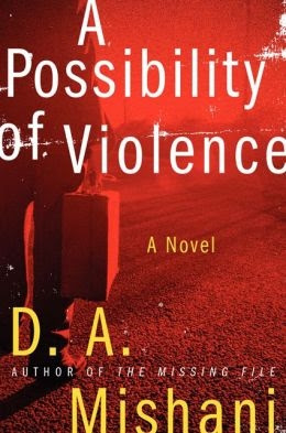 A Possibility of Violence by D. A. Mishani