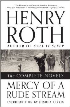 mercy-of-a-rude-stream-the-complete-novels-by-henry-roth