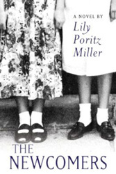 The Newcomers by Lily Poritz Miller