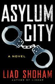 Asylum City by Liad Shoham
