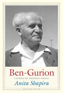 Ben-Gurion: Father of Modern Israel by Anita Shapira
