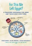 Poster for For This We Left Egypt?: A Passover Haggadah for Jews and Those Who Love Them