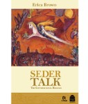 Poster for Seder Talk: The Conversational Haggada by Erica Brown