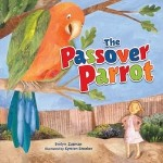 Poster for The Passover Parrot by Evelyn Zusman and Kyrsten Brooker