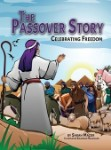 Poster for The Passover Story: Celebrating Freedom (Jewish Holiday Books for Children) by Sarah Mazo