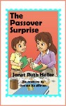 Poster for The Passover Surprise by Janet Ruth Heller and Ronald Kauffman